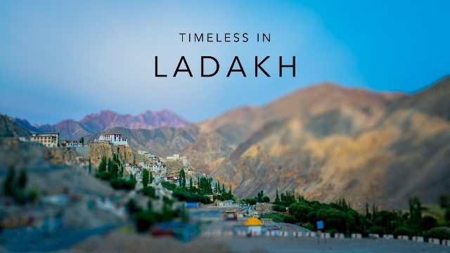 ENCHANTING LADAKH